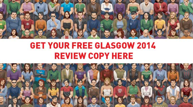 An animated picture of people sitting in a stand with 'Get Your Free Glasgow 2014 Review Copy here' placed over the top.